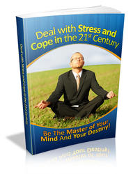 How to Deal with Stress and Cope in the 21st Century