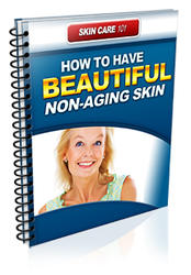 How To Have Beutiful Non Aging Skin