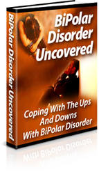 Bipolar Disorder Uncovered