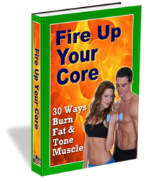 Fire Up Your Core