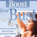 Natural Breast Enlargement - Boost Your Bust - 75% & $4.29 Epc's