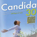 Candida30: Permanently Heal Your Candida Infection In 30 Days Or Less