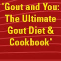 Gout And You: The Ultimate Gout Diet & Cookbook